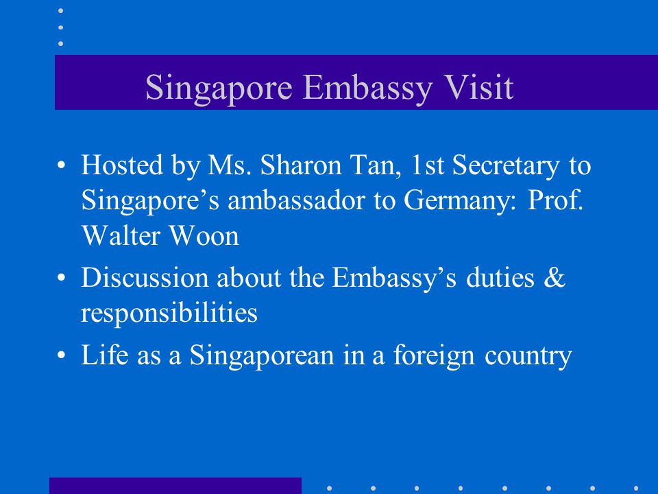 Singapore Embassy Visit Hosted by Ms.