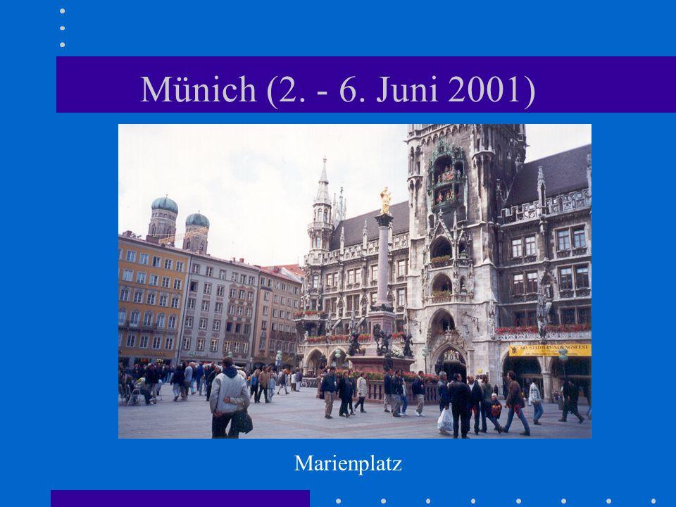 Münich (2. - 6. Juni 2001) Marienplatz
