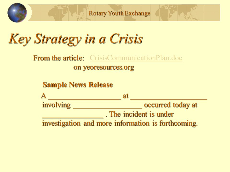 Key Strategy in a Crisis Sample News Release Sample News Release A ___________________ at ____________________ involving __________________ occurred today at ________________.