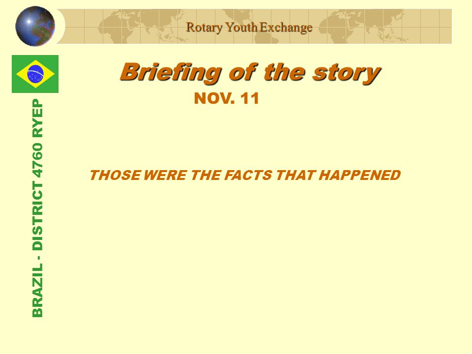 BRAZIL - DISTRICT 4760 RYEP Briefing of the story Rotary Youth Exchange NOV.