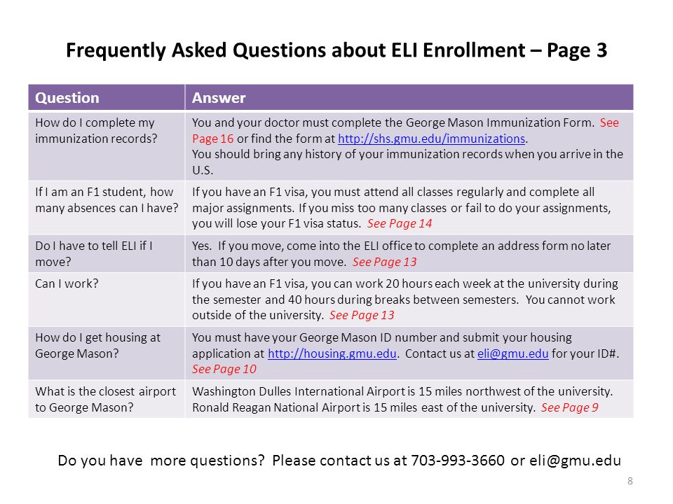 Frequently Asked Questions about ELI Enrollment – Page 3 QuestionAnswer How do I complete my immunization records.