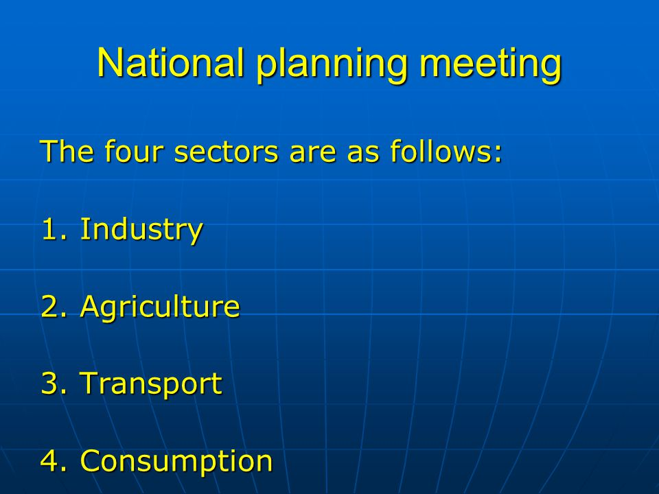 National planning meeting The four sectors are as follows: 1.