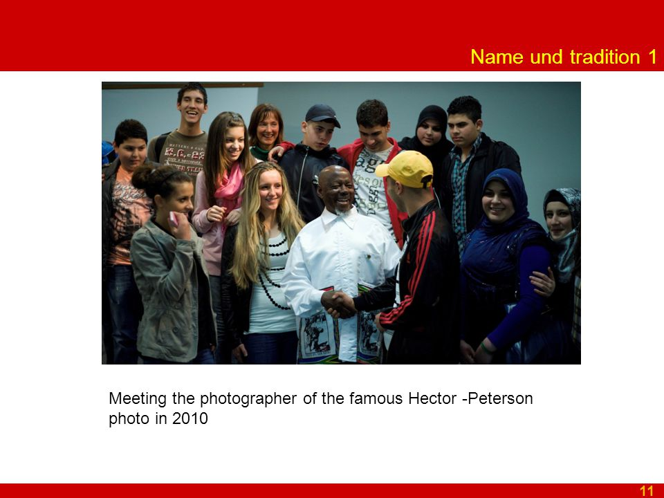 Name und tradition 1 11 Meeting the photographer of the famous Hector -Peterson photo in 2010
