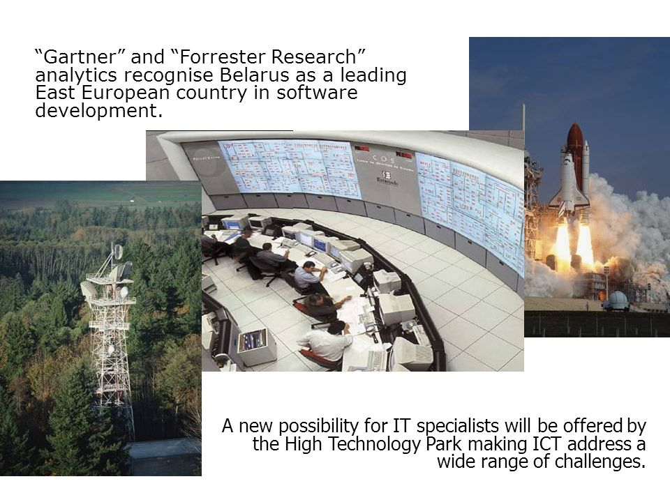Gartner and Forrester Research analytics recognise Belarus as a leading East European country in software development.