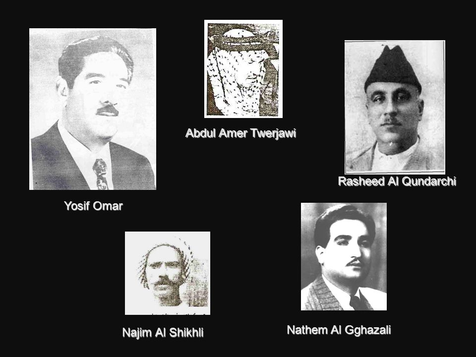 Nathem Al Gghazali Najim Al Shikhli Yosif Omar Rasheed Al Qundarchi Abdul Amer Twerjawi