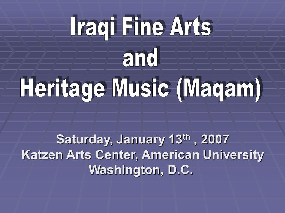 Saturday, January 13 th, 2007 Katzen Arts Center, American University Washington, D.C.