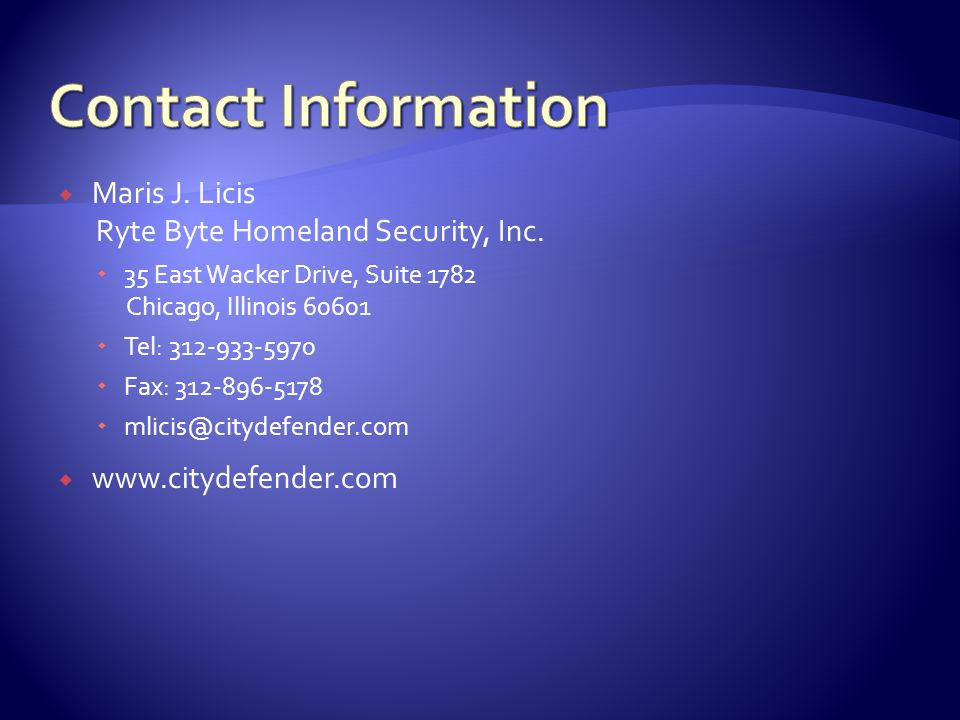  Maris J. Licis Ryte Byte Homeland Security, Inc.