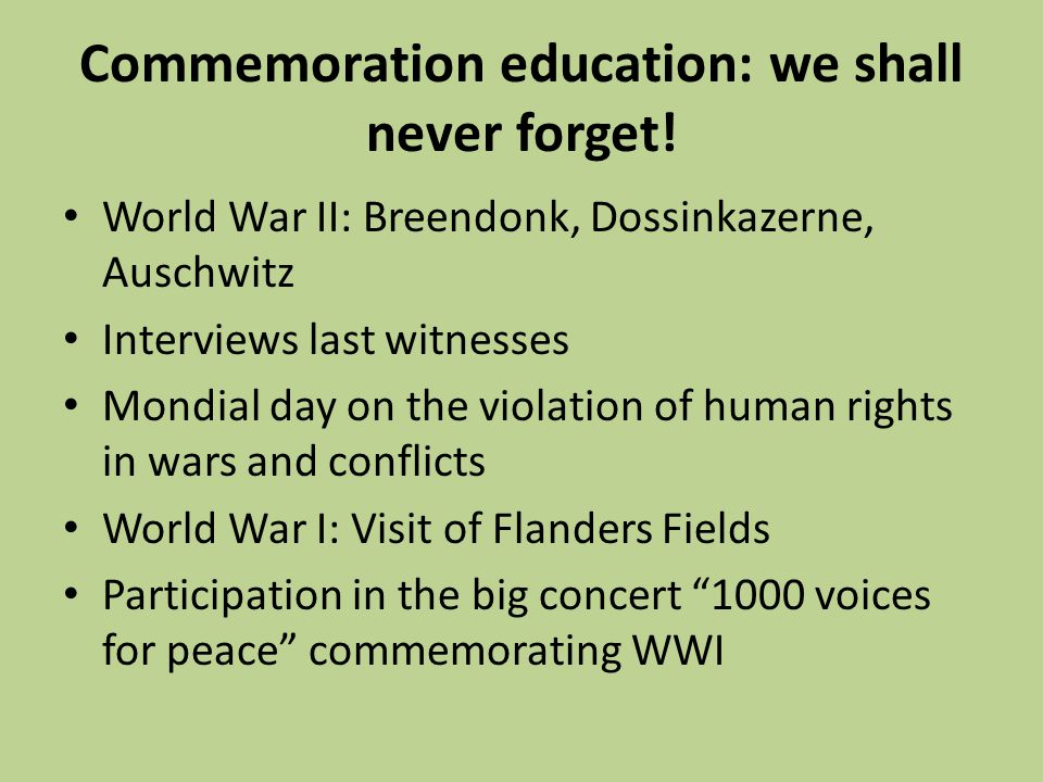 Commemoration education: we shall never forget.