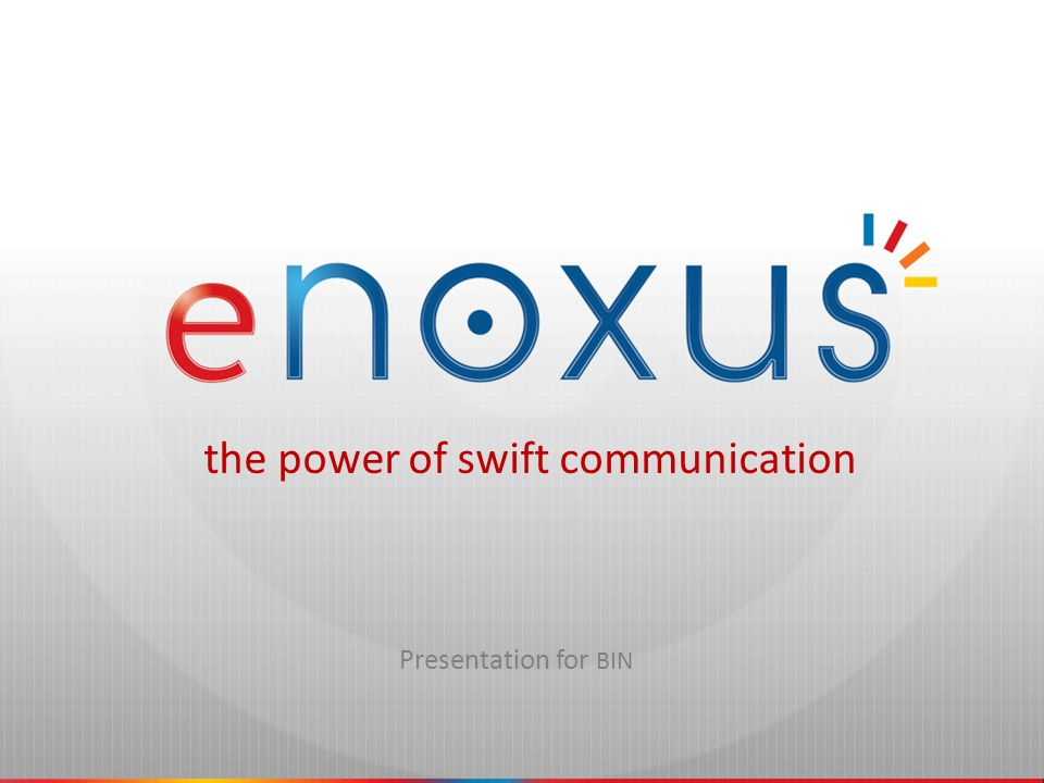 eNoxus Communications Spin-off of e-COMPASS Founded in March 2008 Located in Zottegem, Bruggenhoek 9 Provider of interactive telecommunication – Inform – Alert – Connect – Validate In cooperation with BELGACOM – Telindus ICT Many years of experience with district information networks of the Provence of Antwerp