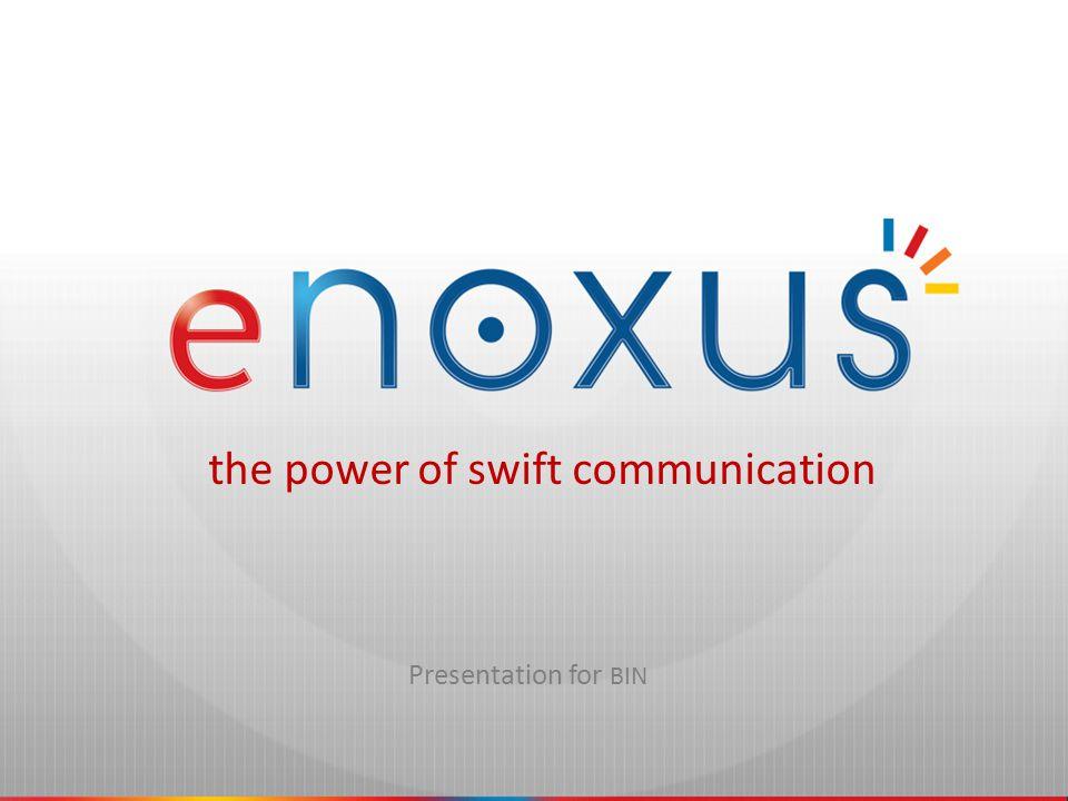 Presentation for BIN the power of swift communication