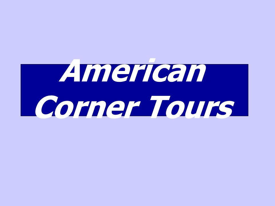 American Corner Tours