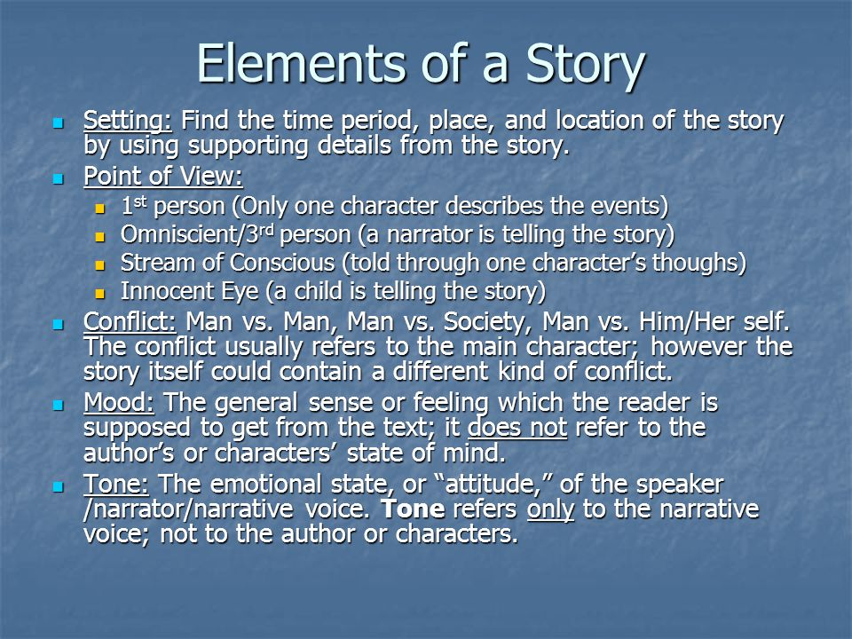 Elements of a Story Setting: Find the time period, place, and location of the story by using supporting details from the story.