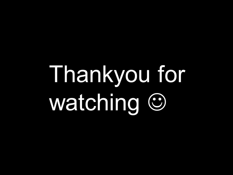 Thankyou for watching