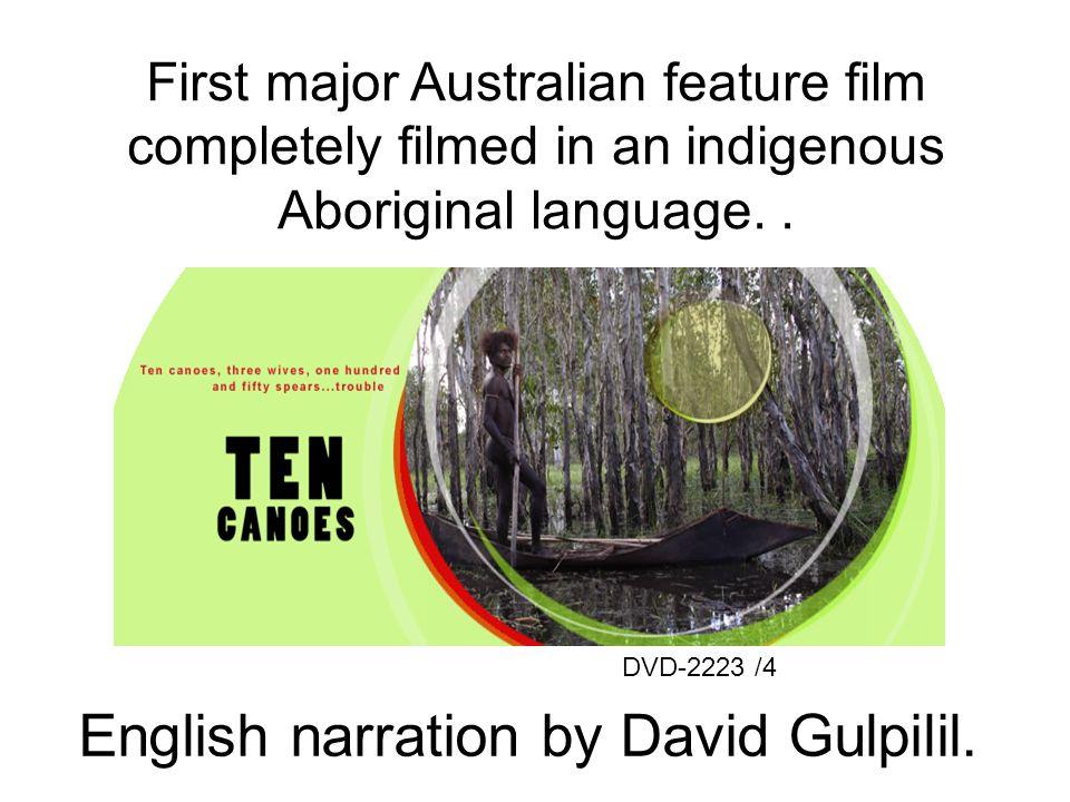 English narration by David Gulpilil.