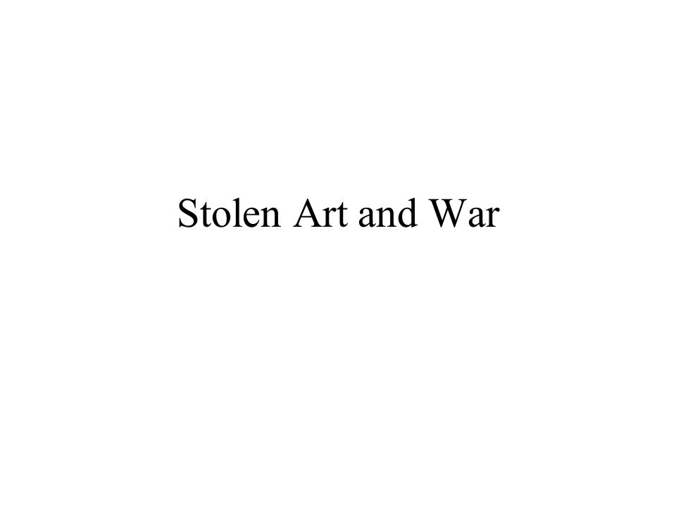 Stolen Art and War