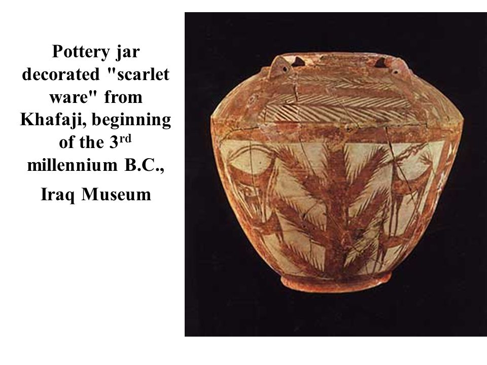 Pottery jar decorated scarlet ware from Khafaji, beginning of the 3 rd millennium B.C., Iraq Museum