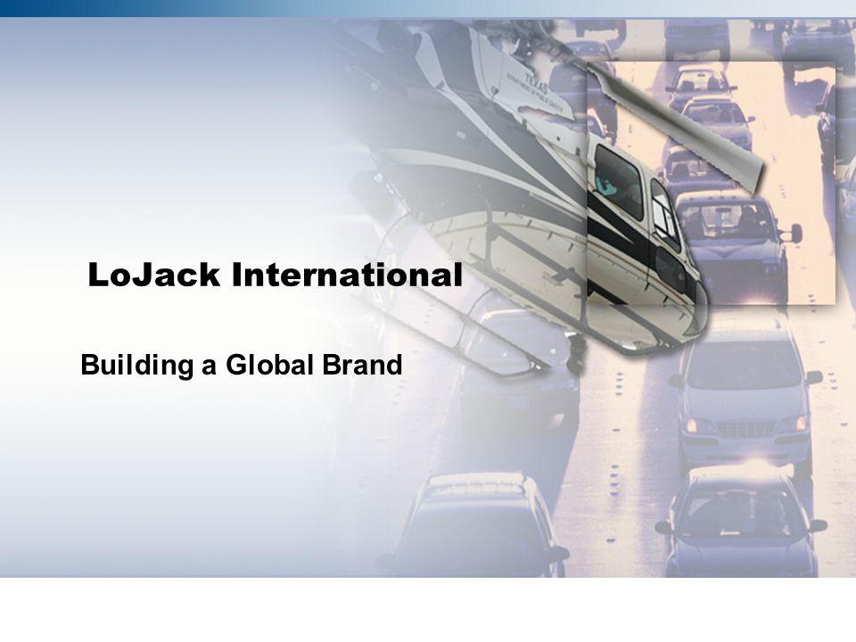 LoJack International Building a Global Brand