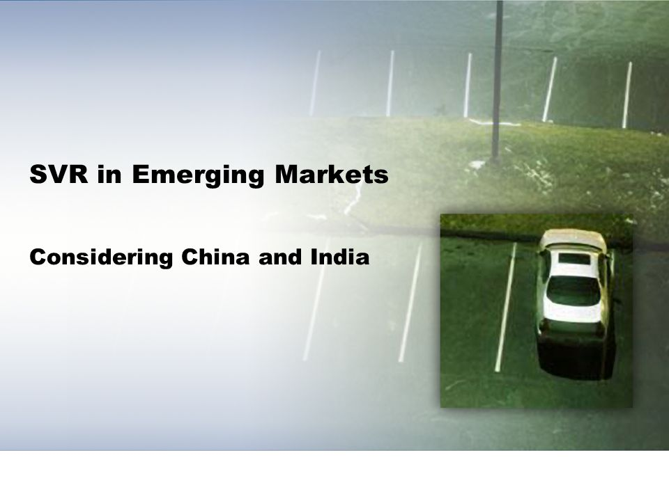 SVR in Emerging Markets Considering China and India