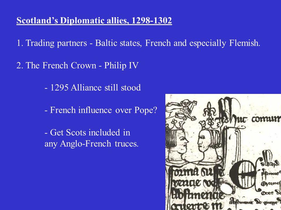 Scotland's Diplomatic allies, 1298-1302 1.