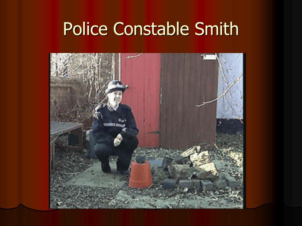 Police Constable Smith
