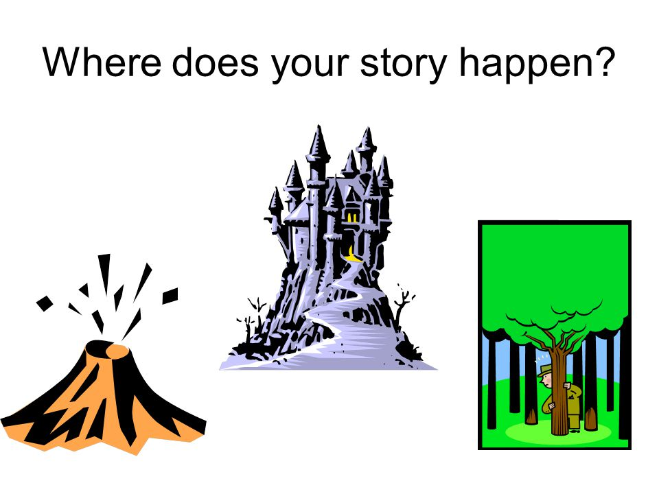 Where does your story happen
