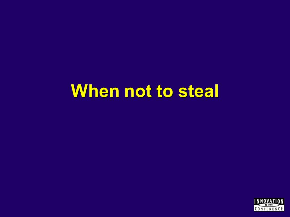 When not to steal