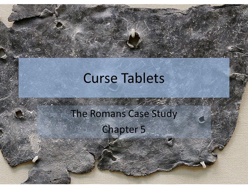 Curse Tablets The Romans Case Study Chapter 5
