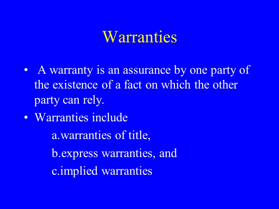 Warranty of Title Title warranty arises automatically.