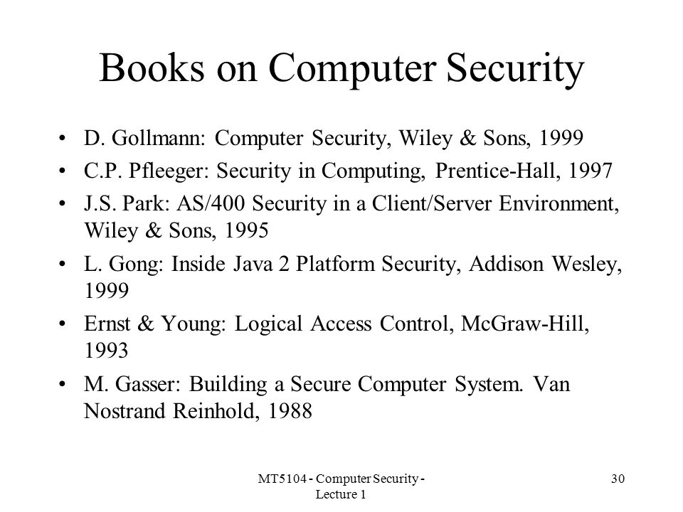 MT5104 - Computer Security - Lecture 1 30 Books on Computer Security D.