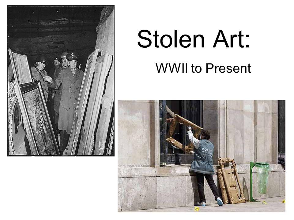 Stolen Art: WWII to Present
