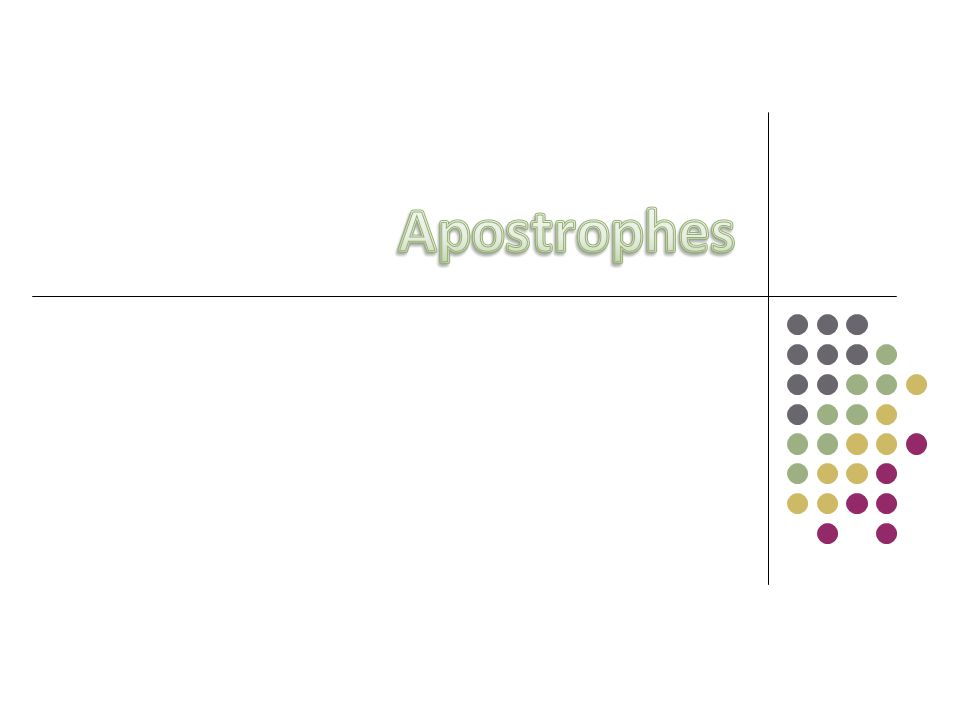The apostrophe is used to indicate possession, the omission of one or more letters, or sometimes plural numbers.
