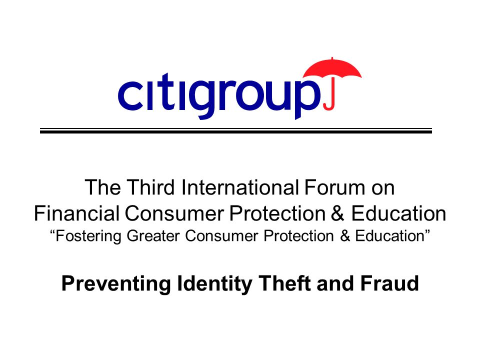 12 3 rd Int'l Forum on Financial Consumer Protection & Education Preventing Identity Theft & Fraud Warning Signs  Important identification documents are missing.