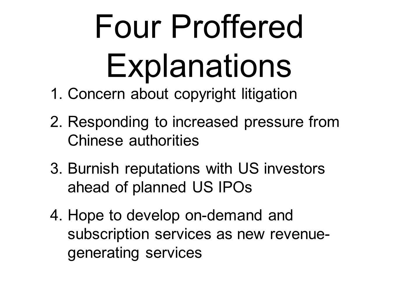 Explanation 3: Burnish Reputations Ahead of US IPOs.