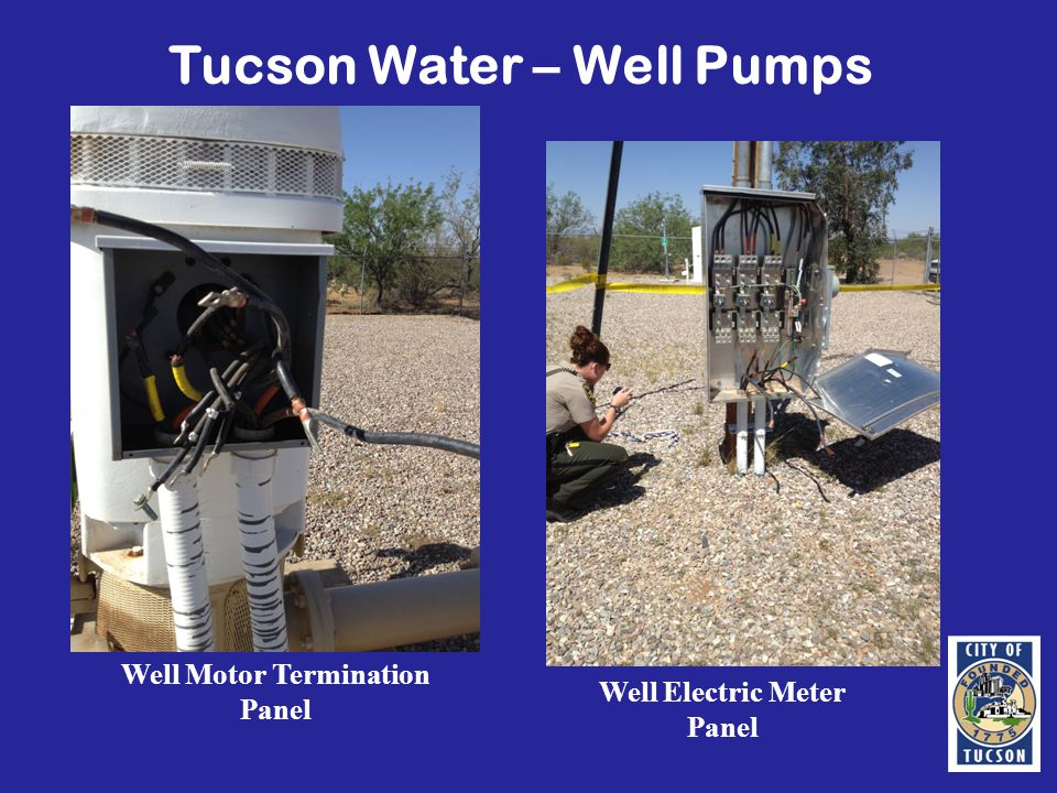 Tucson Water – Well Pumps Well Motor Termination Panel Well Electric Meter Panel