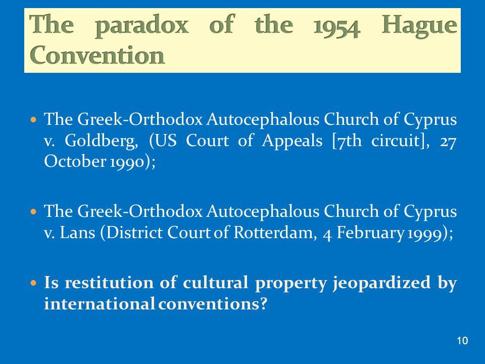 The Greek-Orthodox Autocephalous Church of Cyprus v. Goldberg, (US Court of Appeals [7th circuit], 27 October 1990); The Greek-Orthodox Autocephalous