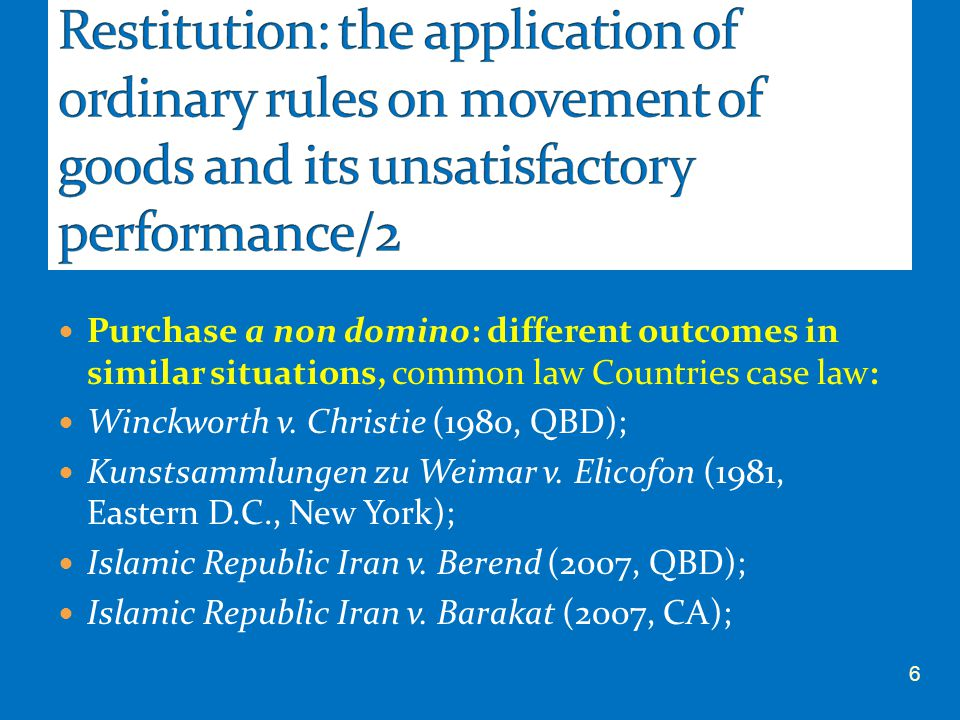 Purchase a non domino: different outcomes in similar situations, common law Countries case law: Winckworth v. Christie (1980, QBD); Kunstsammlungen zu
