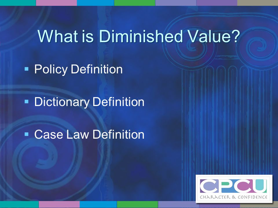 Policy Coverages (cont'd)  UM/UIM Claims – Real-life example – UM/UIM statute  Does it cover PD.