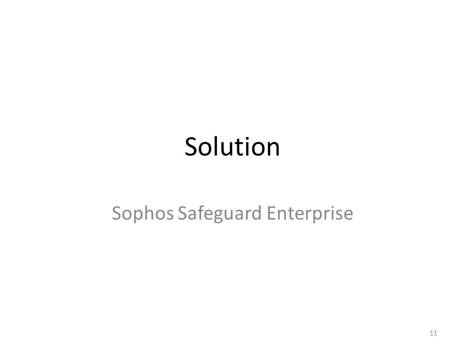 Solution Sophos Safeguard Enterprise 11