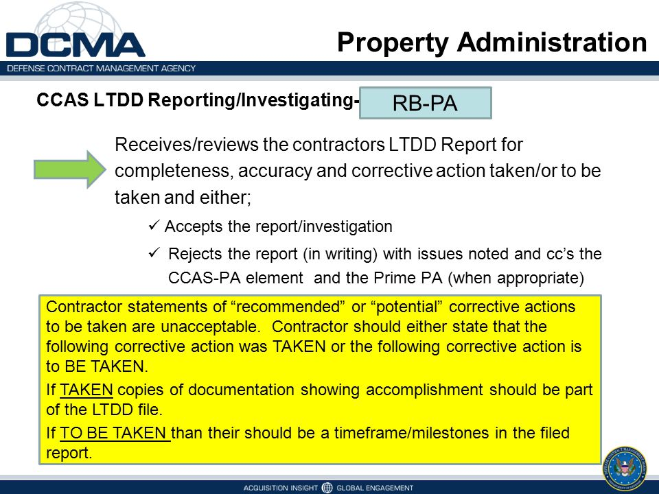 Property Administration CCAS LTDD Reporting/Investigating- Receives/reviews the contractors LTDD Report for completeness, accuracy and corrective acti
