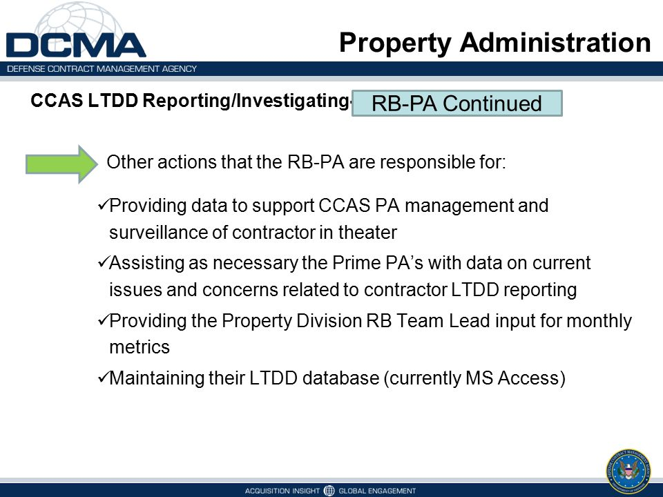 Property Administration CCAS LTDD Reporting/Investigating- Other actions that the RB-PA are responsible for: Providing data to support CCAS PA managem
