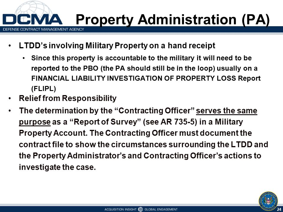 24 5/7/2015 Property Administration (PA) LTDD's involving Military Property on a hand receipt Since this property is accountable to the military it wi