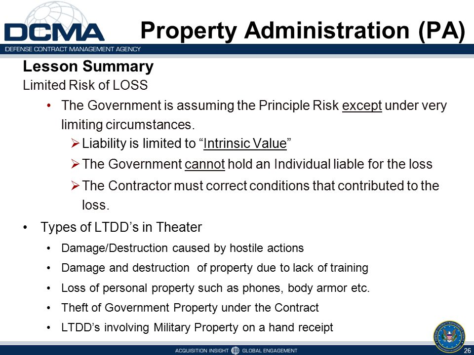 Lesson Summary Limited Risk of LOSS The Government is assuming the Principle Risk except under very limiting circumstances.  Liability is limited to