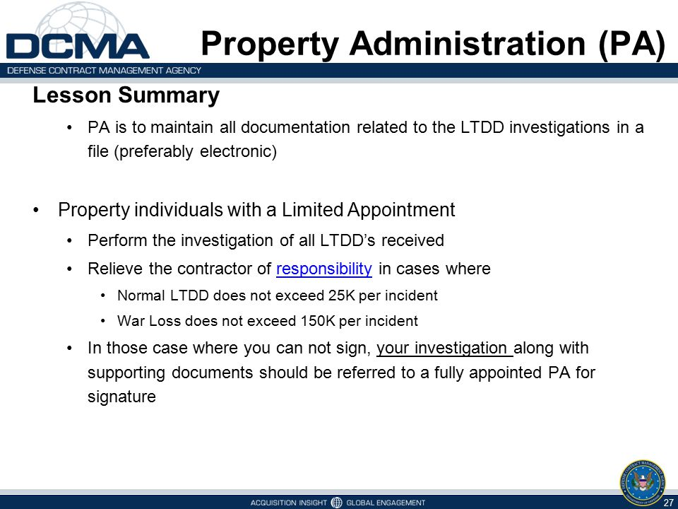 Lesson Summary PA is to maintain all documentation related to the LTDD investigations in a file (preferably electronic) Property individuals with a Li