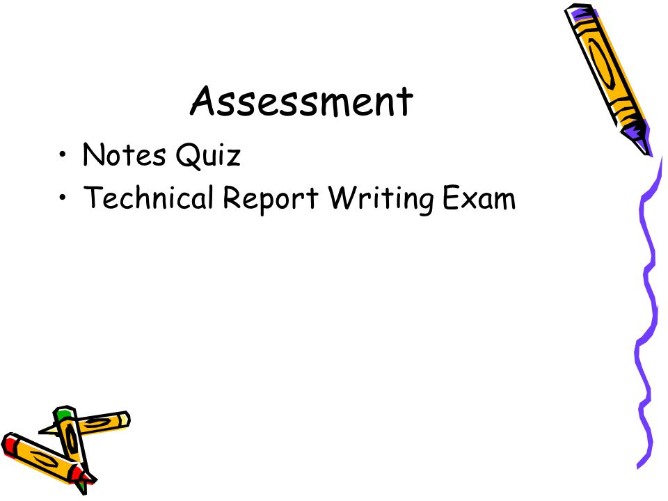 Assessment Notes Quiz Technical Report Writing Exam
