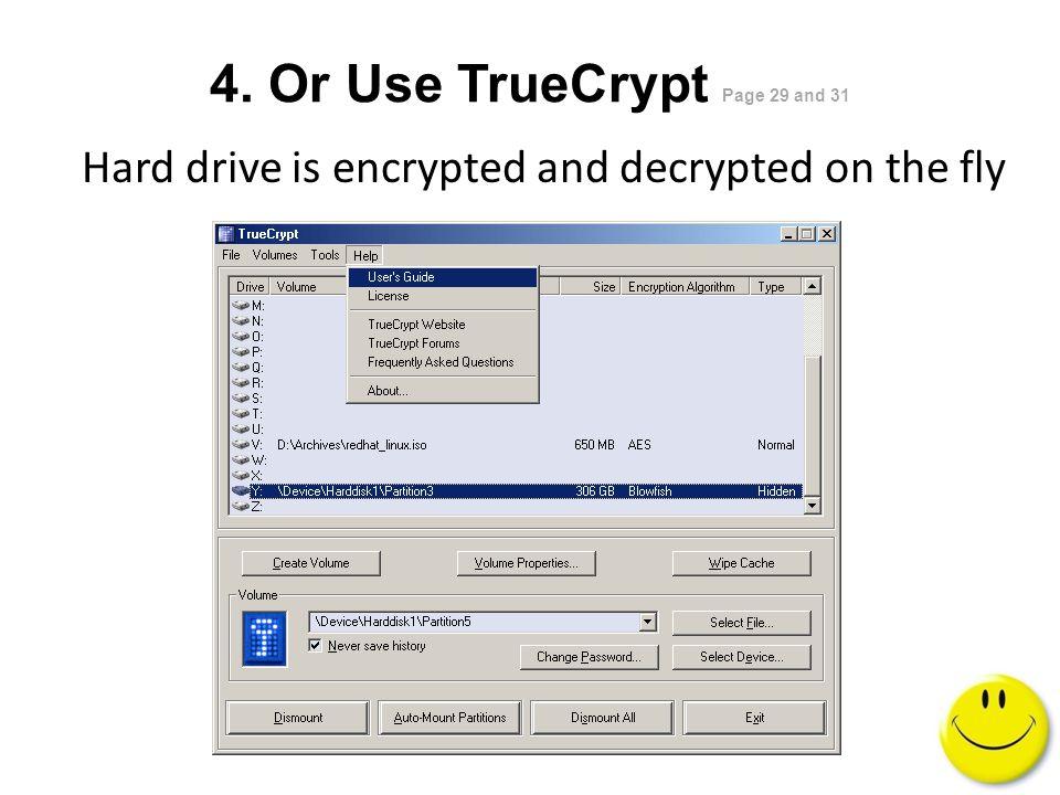 4. Or Use Vista BitLocker Page 30 1.New in Vista