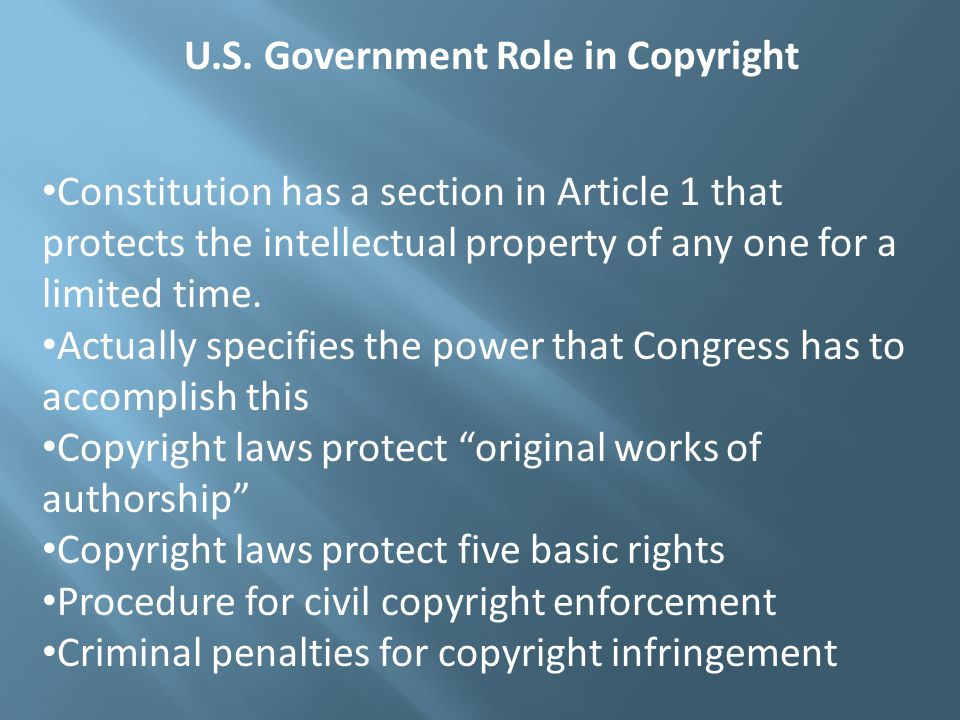 Constitution has a section in Article 1 that protects the intellectual property of any one for a limited time. Actually specifies the power that Congr