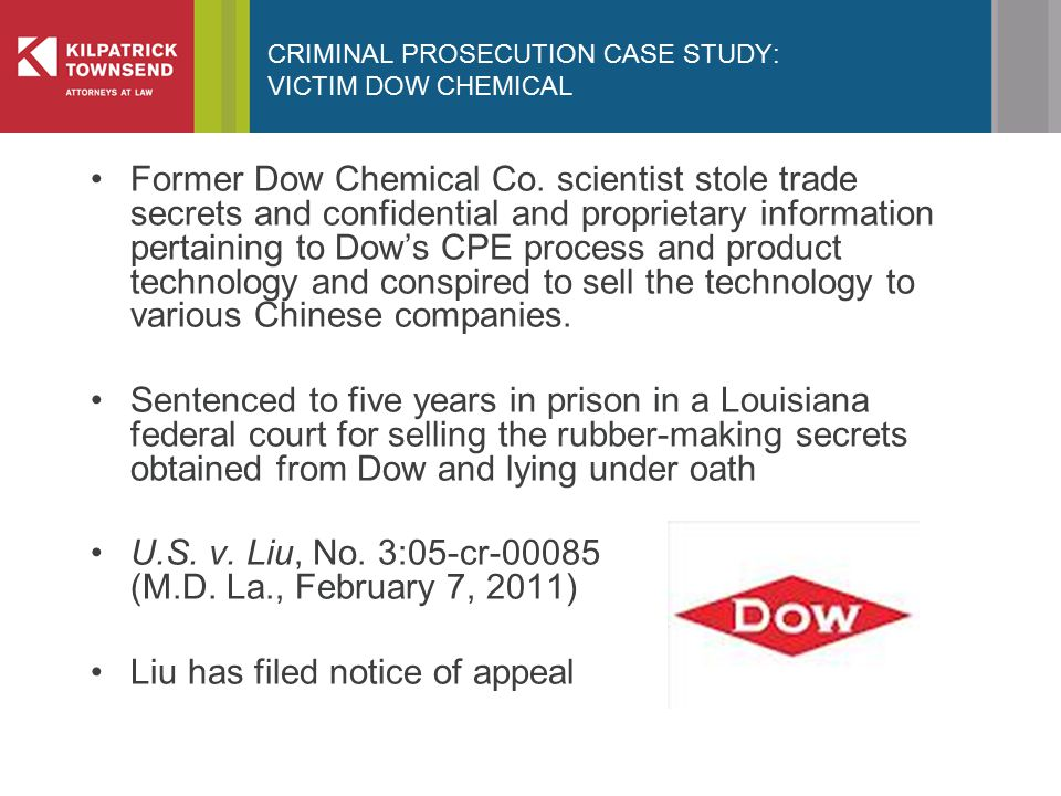 CRIMINAL PROSECUTION CASE STUDY: VICTIM DOW CHEMICAL Former Dow Chemical Co.