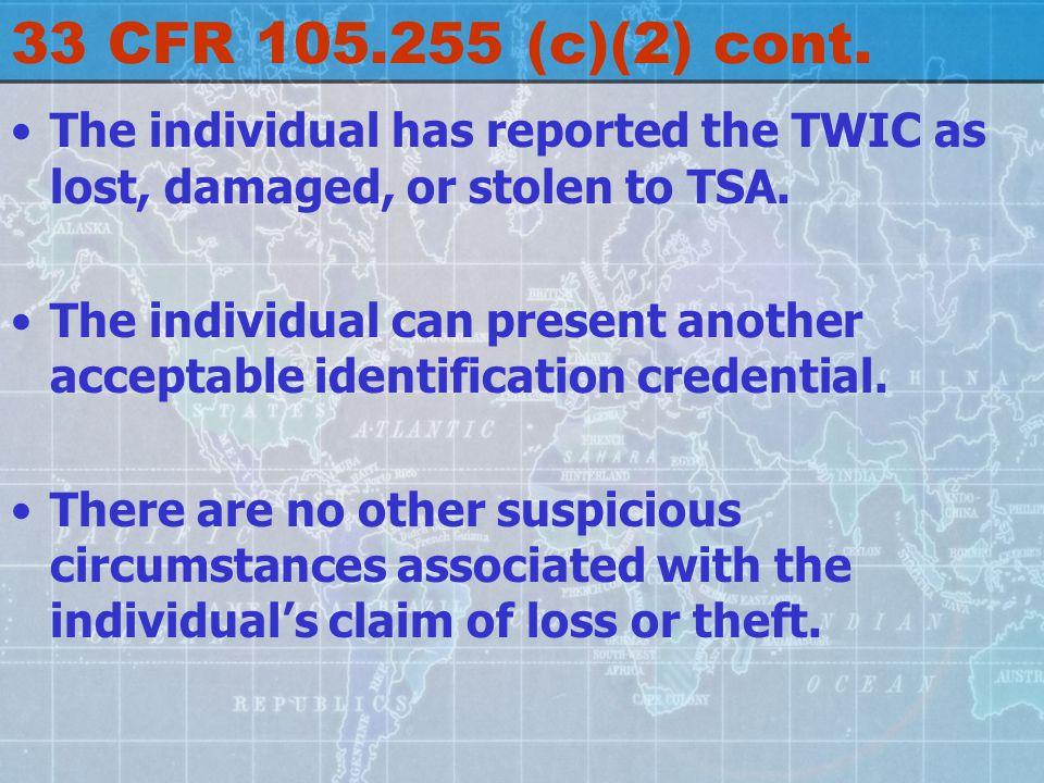 33 CFR 105.255 (c)(2) cont.