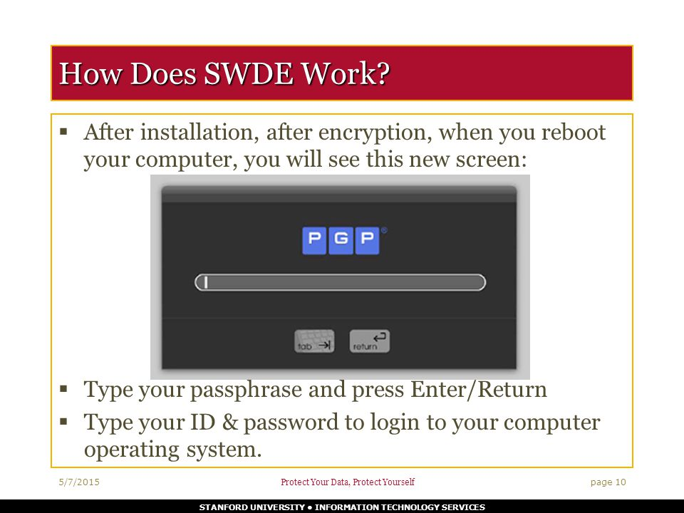 STANFORD UNIVERSITY INFORMATION TECHNOLOGY SERVICES How Does SWDE Work.