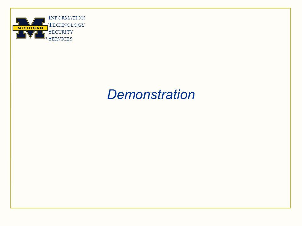 I NFORMATION T ECHNOLOGY S ECURITY S ERVICES Demonstration